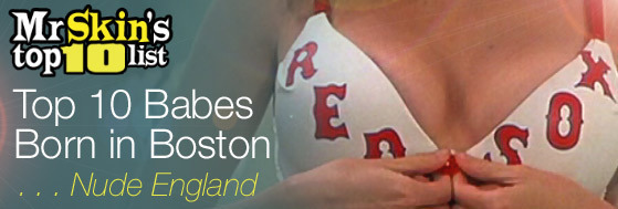 Top 10 Babes Born in Boston