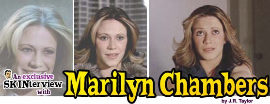 Marilyn Chambers: The MrSkin.com Interview