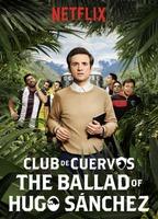 The Ballad of Hugo Sánchez
